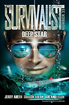 Deep Star (The Survivalist Book 33) (English Edition) von [Ahern, Jerry, Ahern, Sharon, Anderson, Bob]