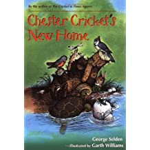 Chester Cricket's New Home by George Selden (1984-09-01)
