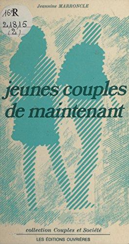 Jeunes couples de maintenant par Jeannine Marroncle