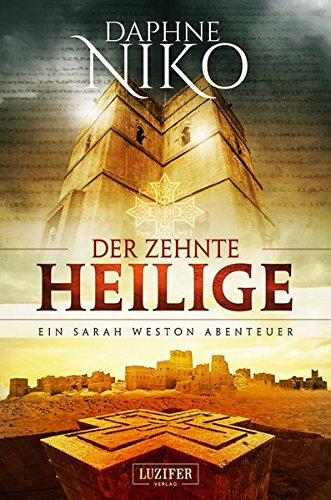 Der zehnte Heilige: Roman Erwachsene Luzifer