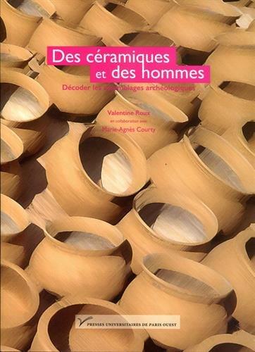 Des céramiques et des hommes : Décoder les assemblages archéologiques par