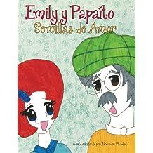 Emily y Papaito - Semillas de Amor: Semillas de Amor: Volume 2 (Emily and Poppy)