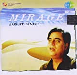 Mirage - Jagjit Singh