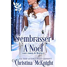 S'embrasser à Noel (French Edition)
