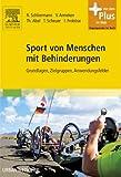 Sport von Menschen mit Behinderungen: Grundlagen, Zielgruppen, Anwendungsfelder - mit Zugang zum Elsevier-Portal