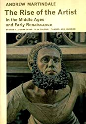 The Rise of the Artist (Library of Mediaeval Civilization)