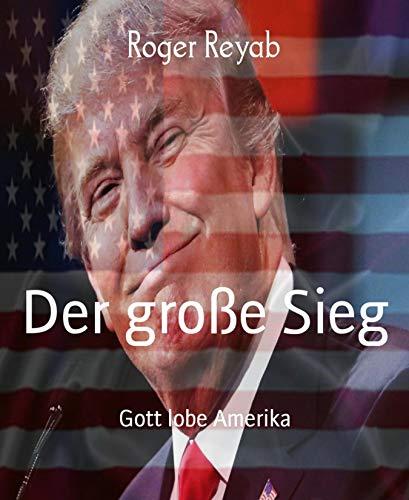 Der große Sieg: Gott lobe Amerika