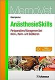 AnästhesieSkills: Perioperatives Management bei Klein-, Heim- und Großtieren (MemoVet) by Eva Eberspächer (2016-08-24)