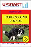 Best Pooper Scoopers - Pooper Scooper Business (English Edition) Review