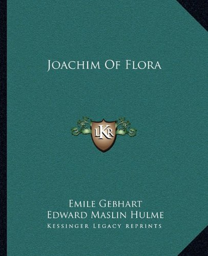 Joachim Of Flora by Emile Gebhart (2010-09-10)