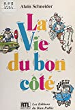 La vie du bon côté (French Edition)