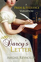 Mr. Darcy's Letter: A Pride & Prejudice Variation (English Edition)