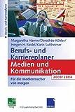 Berufs- und Karriereplaner Medien und Kommunikation 2003