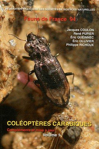 Coléoptères carabiques : Compléments et mise à jour Volume 1 par Jacques Coulon