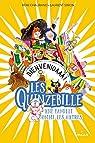 Les Quinzebille, tome 2 : Bienvenidaaa ! par Chaurand