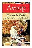 Gesammelte Werke und Tierm?rchen von Aesop (?sop)
