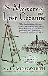 The Mystery of the Lost Cezanne (Verlaque and Bonnet Mystery) by M L Longworth (2016-04-06)