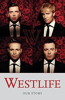 Westlife: Our Story von [Westlife]