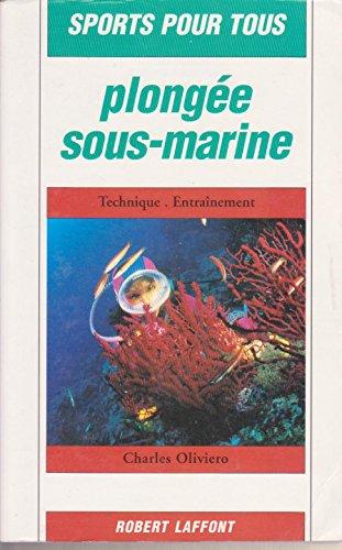 Sports pour tous : Plongée sous-marine par Charles Oliviero