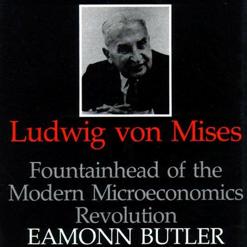Ludwig Von Mises  Audiolibri