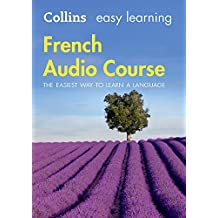 FRE-FRENCH AUDIO COURSE     6D (Collins Easy Learning Audio Course)