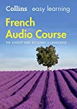 Easy Learning French Audio Course: Language Learning the easy way with Collins (Colli...
