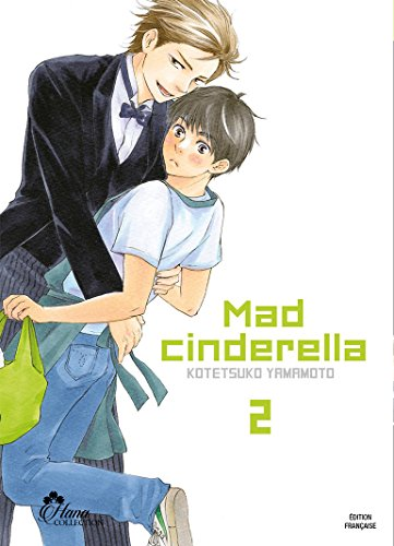 Mad Cinderella - Tome 02 - Livre (Manga) - Yaoi - Hana Collection par Kotetsuko Yamamoto