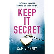 Keep It Secret (English Edition)