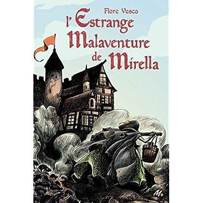 L'estrange malaventure de Mirella (Médium +)