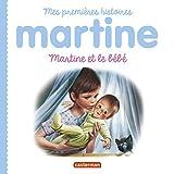 Martine et le bébé : Mes premières histoires Martine