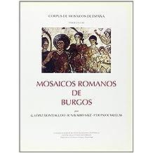 Mosaicos romanos de Burgos (Corpus de Mosaicos Romanos de España)