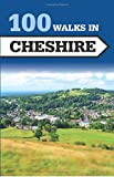 100 Walks in Cheshire