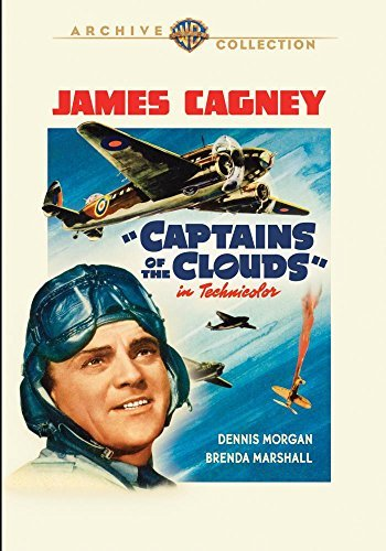Captains of the Clouds by James Cagney