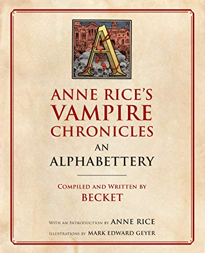 Vampire Chronicles. An Alphabettery por Rice Anne