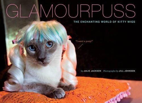 Glamourpuss: The Enchanting World of Kitty (Wigs Kitty)