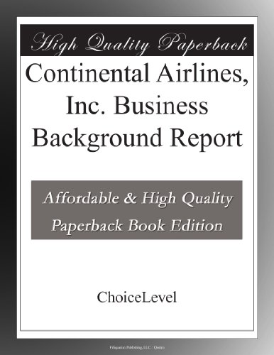 continental-airlines-inc-business-background-report