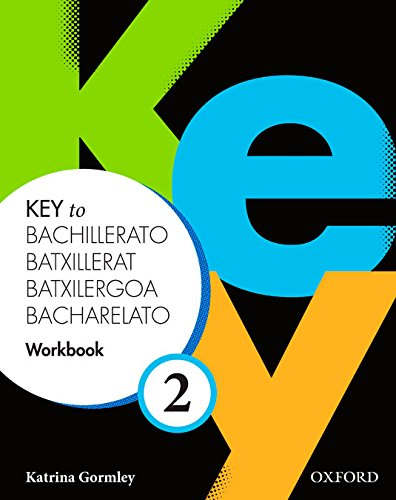 Key to Bachillerato 2: Workbook Spa - 9780194611268