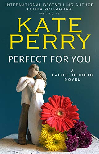 Perfect for You (A Laurel Heights Novel Book 1) (English Edition)