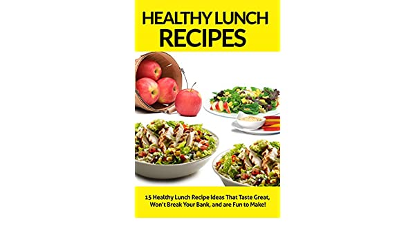Healthy lunch recipes 15 healthy lunch recipe ideas that taste healthy lunch recipes 15 healthy lunch recipe ideas that taste great wont break your bank and are fun to make healthy lunch recipes healthy lunch forumfinder Choice Image