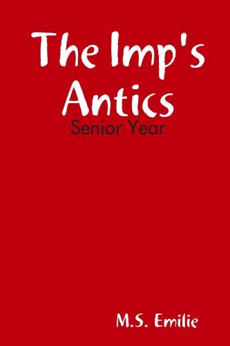 the-imps-antics-senior-year