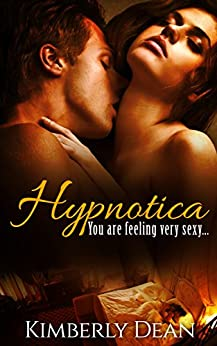 Hypnotica by [Dean, Kimberly]