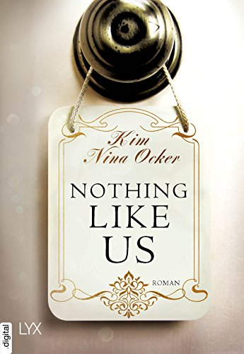 Nothing Like Us (Upper East Side-Reihe 1)