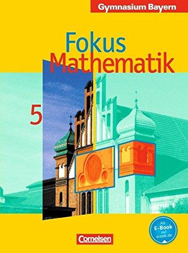 Fokus Mathematik. 5. Klasse. Gymnasium Bayern [Gebundene Ausgabe]