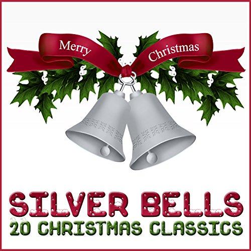 Silver Christmas Lights (Silver Bells - 20 Christmas Classics)