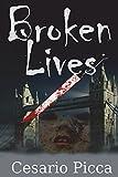 Broken Lives: Volume 4