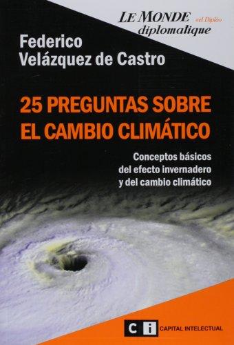 25 preguntas sobre el cambio climatico/ 25 Questions of the Climate Change