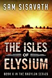 The Isles of Elysium (Purge of Babylon, Book 6)
