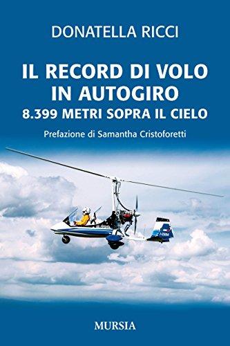 Il record di volo in autogiro. 8.399 metri sopra il cielo