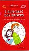 L'alphabet des baisers : Ou les 26 meilleures recettes de baisers par Revault