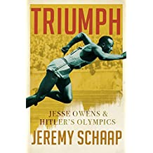 Triumph: Jesse Owens And Hitler's Olympics